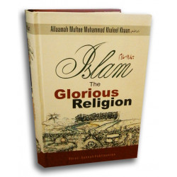 ISLAM - The Glorious Religion