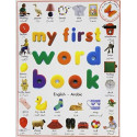 My First Word Book - English to Arabic (Ordbog fra engelsk til arabisl)