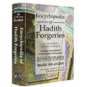 Encyclopedia of Hadith Forgeries: Sayings Misattributed to the Prophet Muhammad