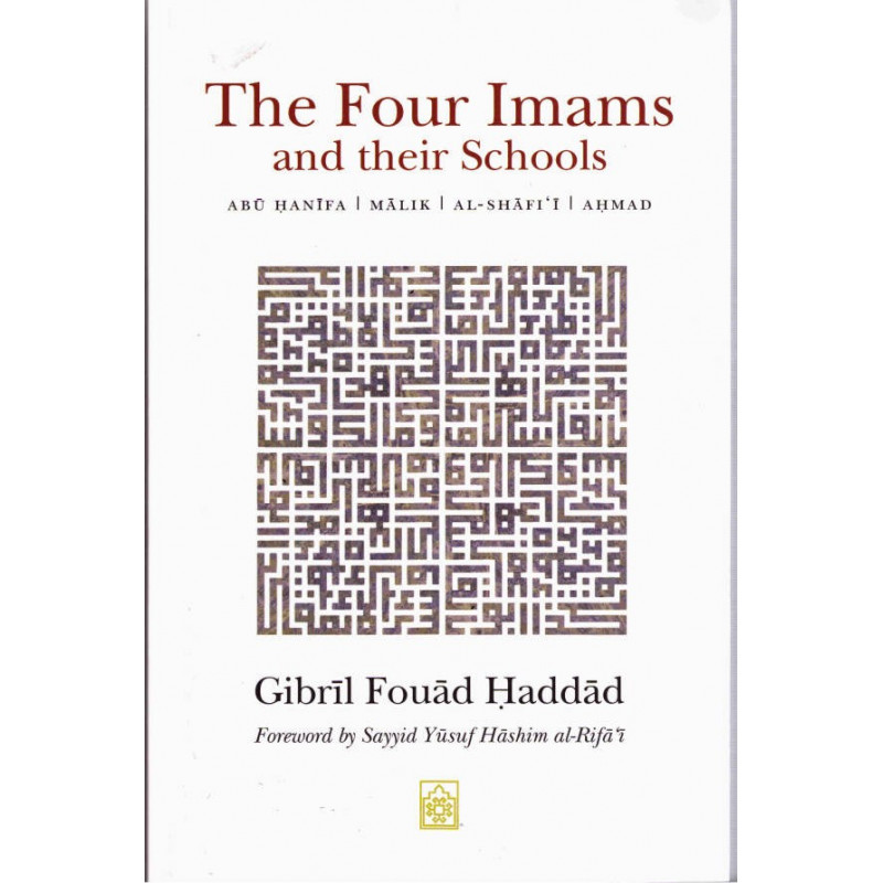 The Four Imams and their Schools