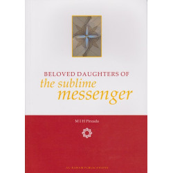 Beloved Daughters of the Sublime Messenger (Peace and Blessings Be Upon Him)