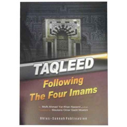 Taqleed Following The Four Imams