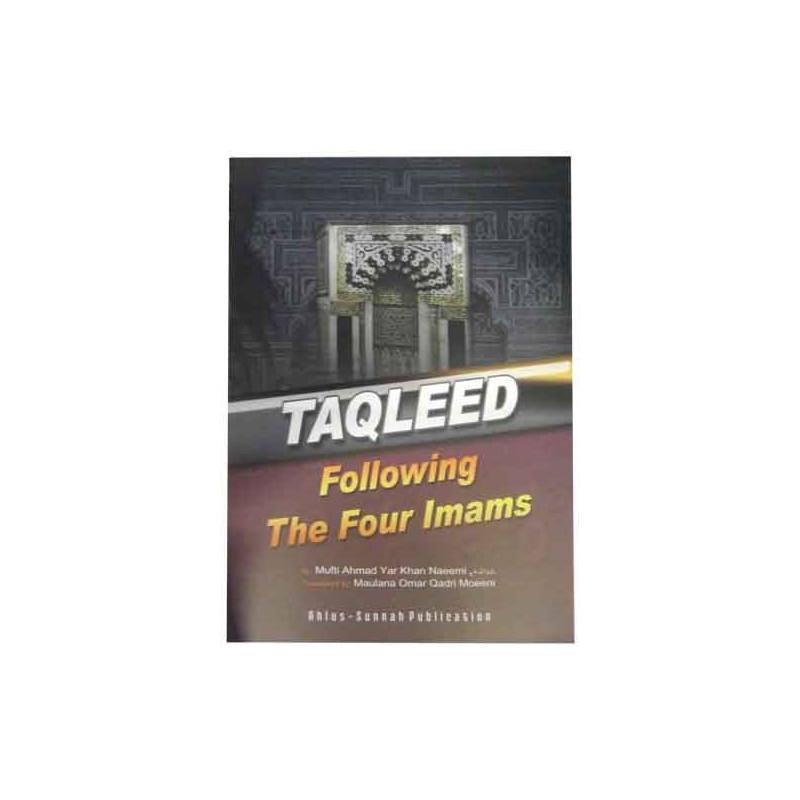 Taqleed Following The Four Imams