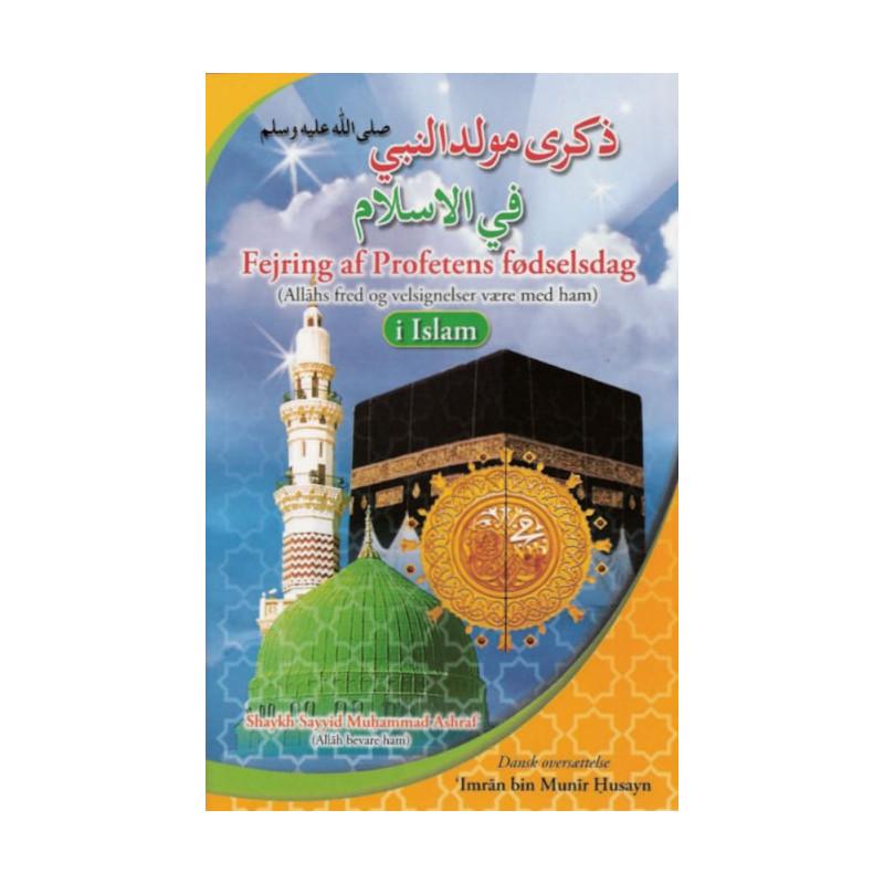 Fejring af Profetens fødselsdag (Allahs fred og velsignelser være med ham)