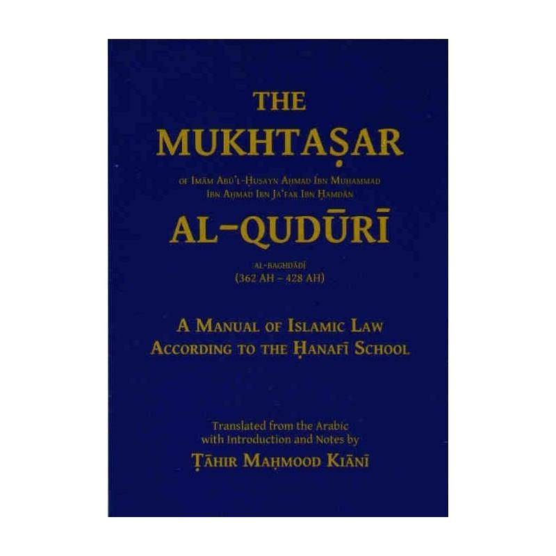 The Mukhtasar Al-Quduri - A Manual of lslamic Law