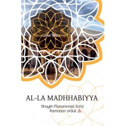 Al-La Madhhabiyya - Abandoning the Schools of Law