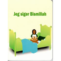 Jeg siger Bismillah