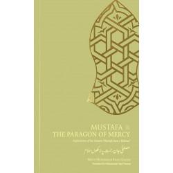 Mustafa ﷺ The Paragon of...