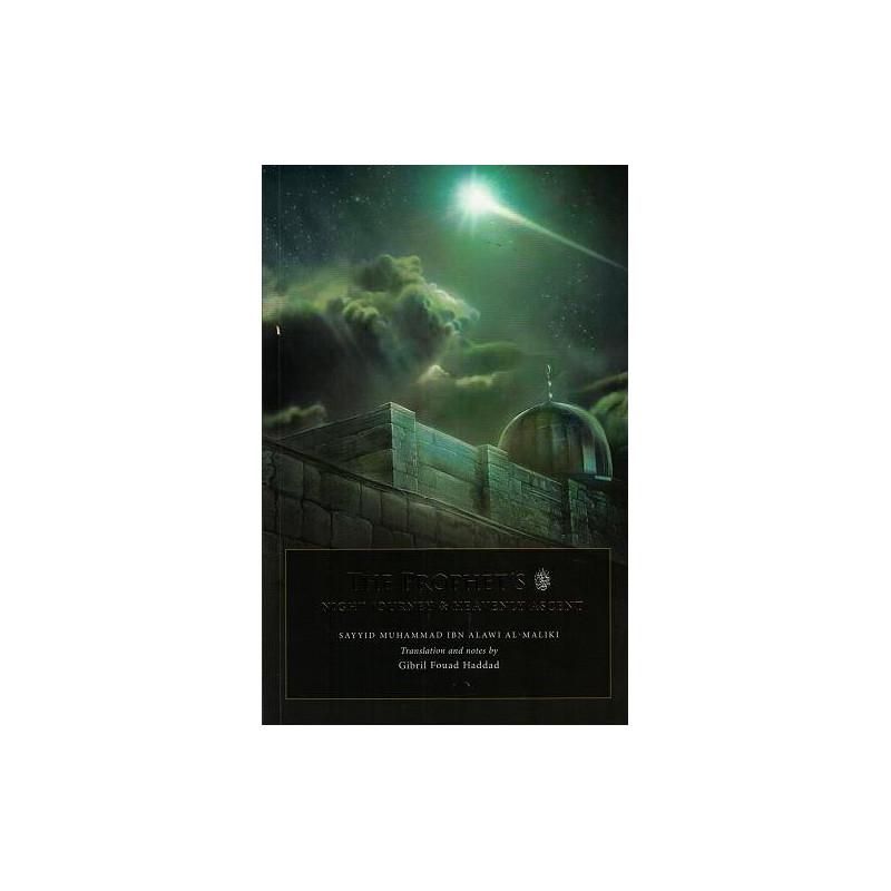 The Prophet's Night Journey & Heavenly Ascent